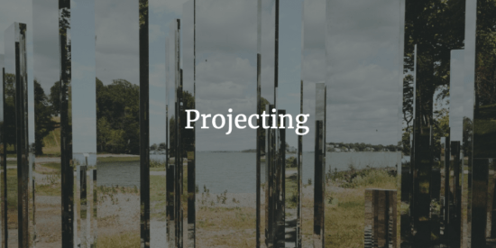 Projecting