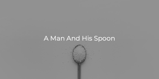 A Man And His Spoon