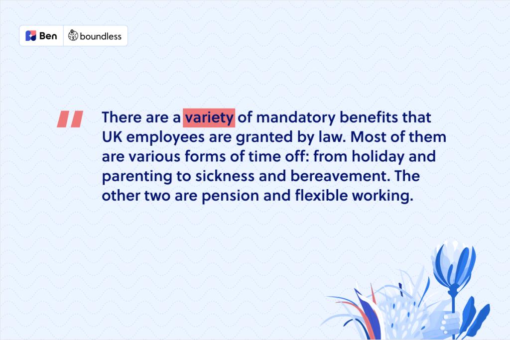 mandatory benefits in the UK