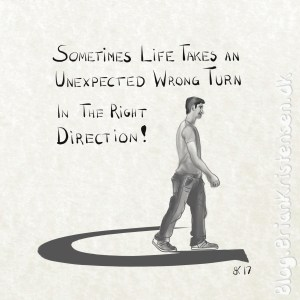 Sometimes Life Takes an Unexpected Wrong Turn in the Right Direction! - Sketch 98