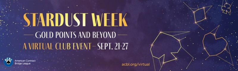 Stardust Week in BBO Virtual Clubs