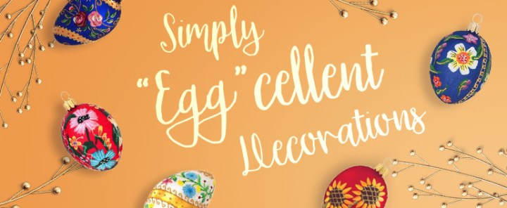 Simply Eggcellent Decorations
