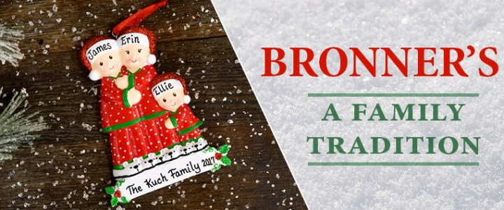 Bronner's – A Family Tradition