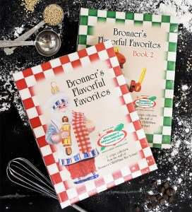 Bronner's Flavorful Favorites Cookbook Collection.