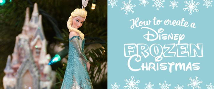 How to Create a Disney Frozen Christmas