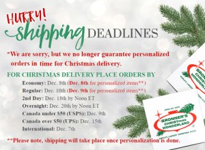 Bronner's 2019 Christmas Shipping Deadlines