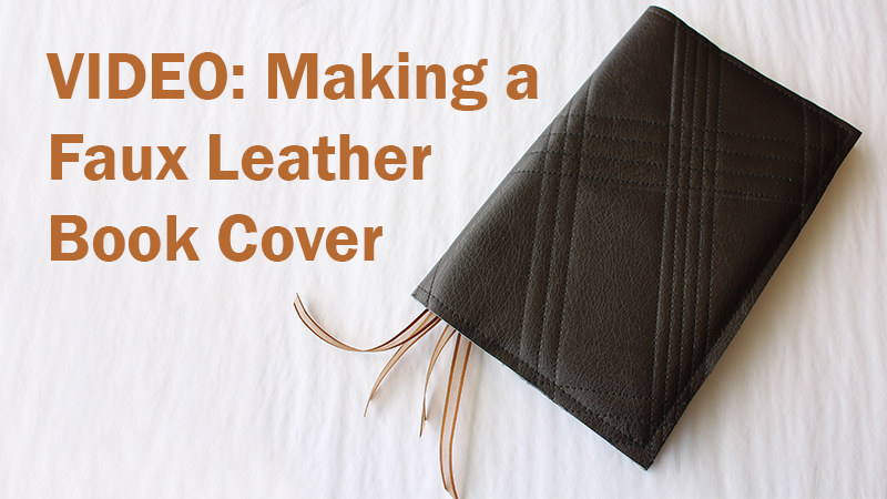 VIDEO: Making a Faux Leather Book Cover