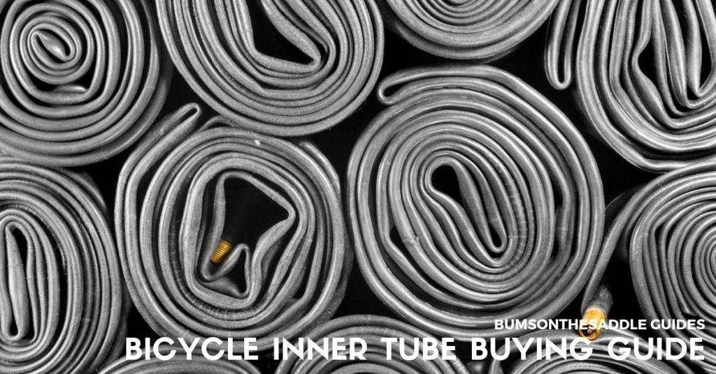 Bicycle Inner Tube Buying Guide | BUMSONTHESADDLE optimised