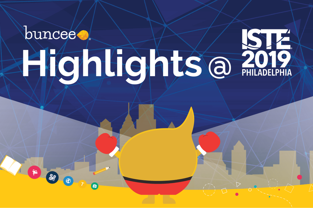 Buncee ISTE 2019 Highlights Header