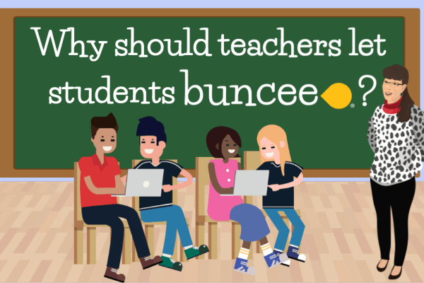 Why should teachers let students Buncee?