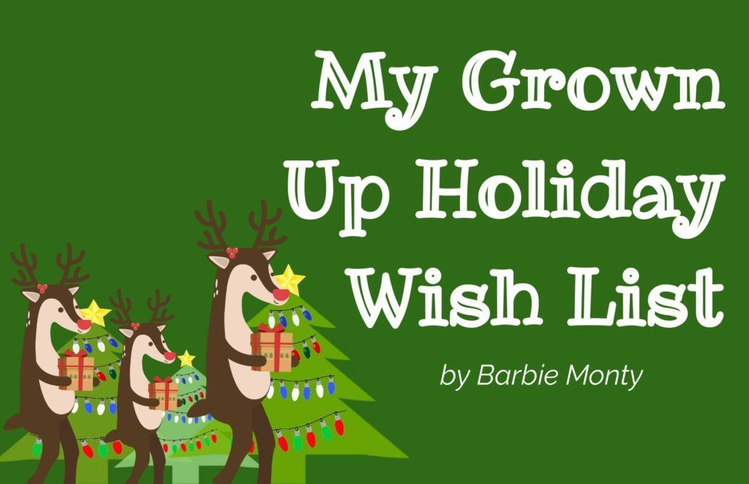 My Grown Up Holiday Wish List