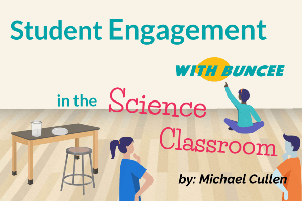 Student Engagement with Buncee in the Science Classroom