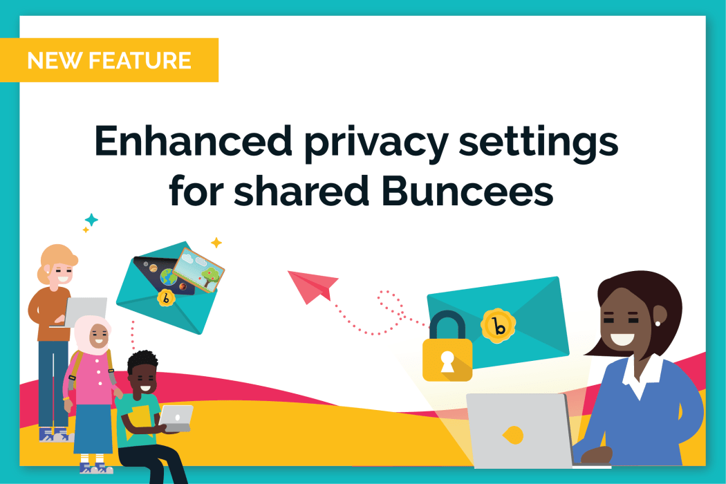 Share Buncees with Specific Buncee Users - Enhanced Privacy Settings for Shared Buncees