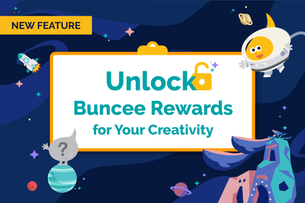 Unlock Buncee Rewards for Your Creativity