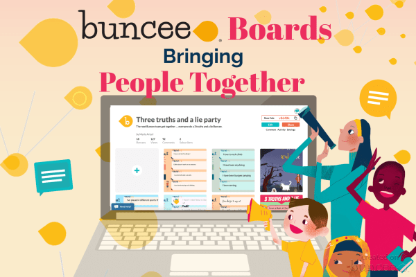 Buncee Boards Bringing People Together