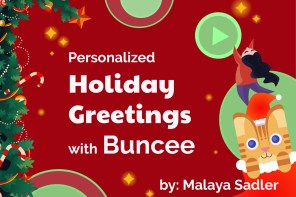 Personalized Holiday Greetings with Buncee