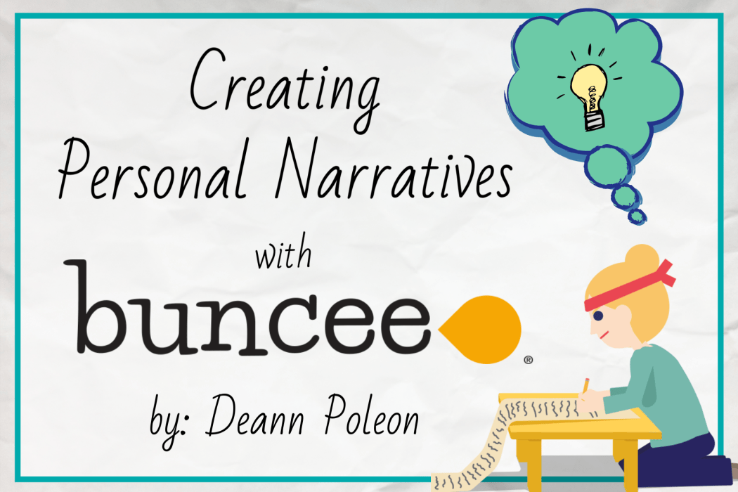 Creating Personal Narratives with Buncee