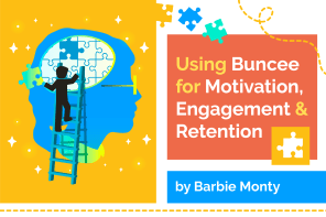 Using Buncee for Motivation, Engagement, and Retention