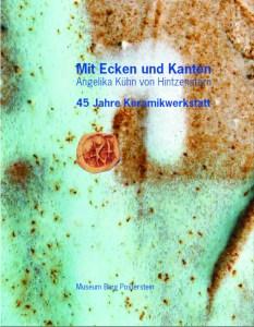 Das Buch zur Ausstellung: Mit Ecken und Kanten