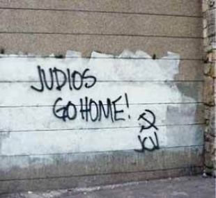Judios go home! (Venezuelan graffiti, Feb. 2009)