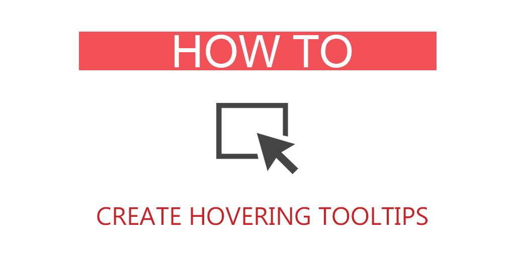 how to create hovering tooltips