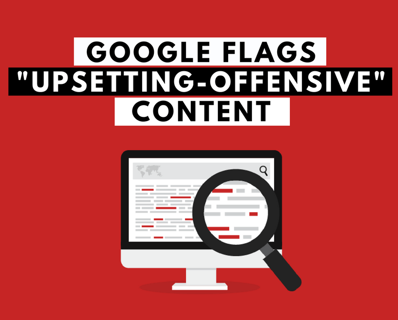 google, search quality, upsetting, offensive, flag, guidelines, search engine, domains, webhosting