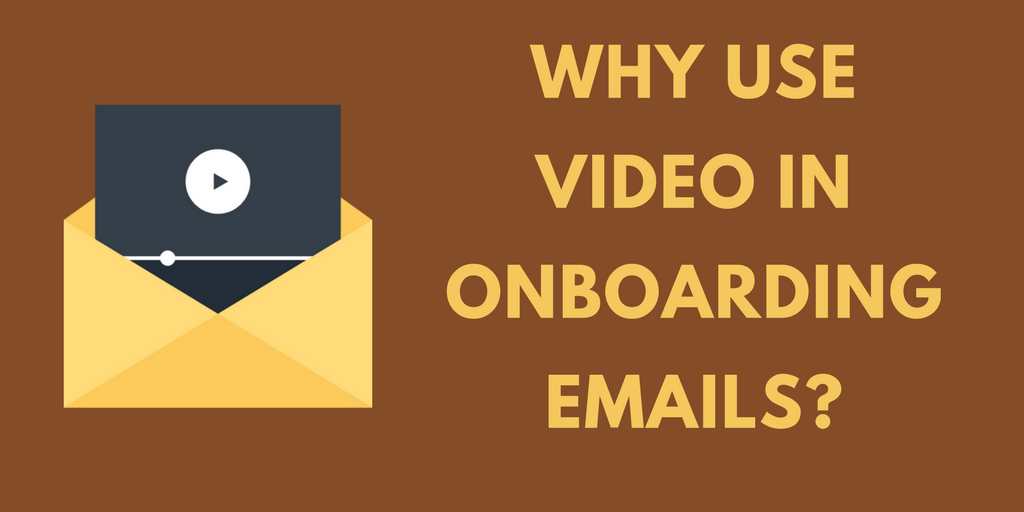 email, video, onboarding email, video onboarding, customer onboarding, mailchimp, digital marketing, video marketing, video content, video tutorials