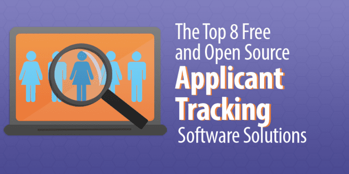 the top 8 free open source applicant tracking software solutions