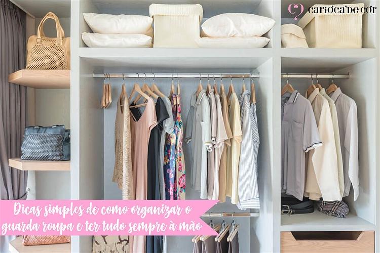 como organizar o guarda roupa