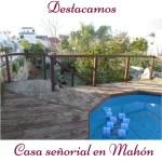 Destacamos: casa señorial con jardín en Mahón