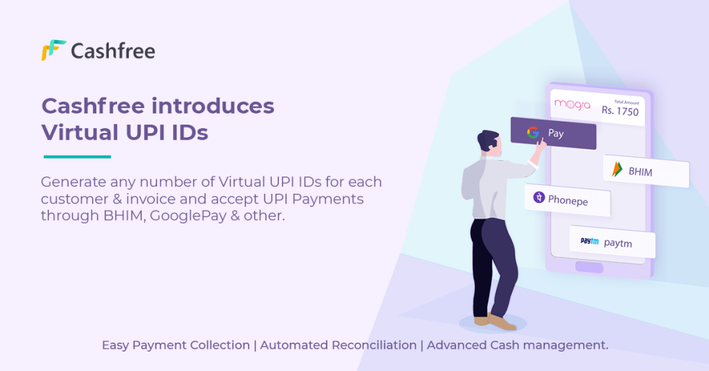Cashfree launches Virtual UPI IDs for easy reconciliation