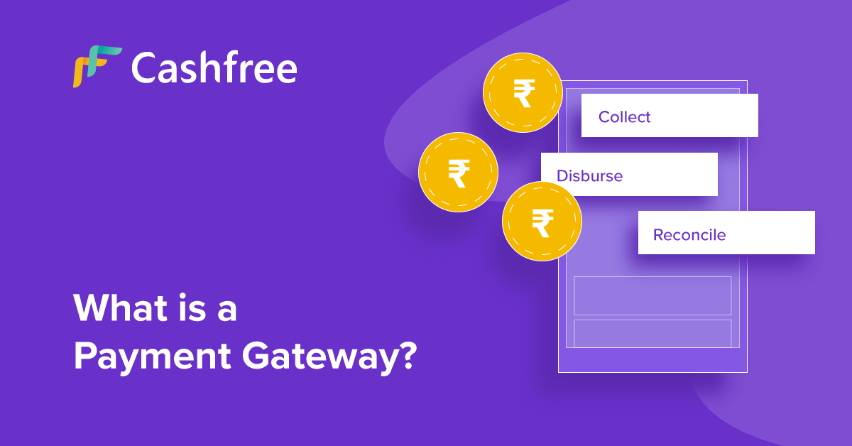 What is a Payment Gateway & How it Works…