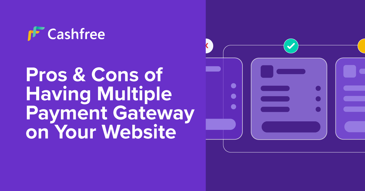 Pros & Cons of Having Multiple Payment Gateway on…
