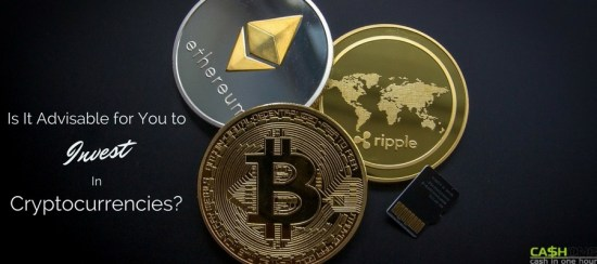 Is it advisable for you to invest in cryptocurrencies