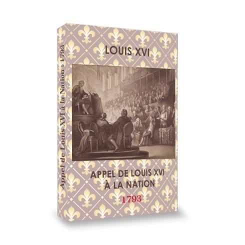 Louis XVI : APPEL DE LOUIS XVI À LA NATION : 3 Janvier 1793