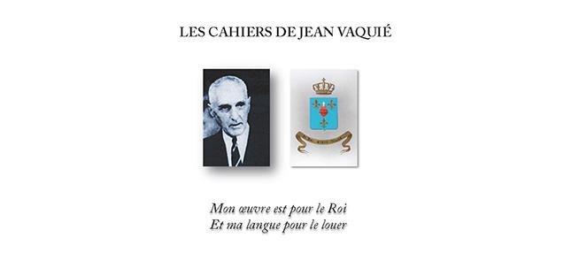 ANNONCE : <i>Les Amis du Christ Roy de France</i> publient <b><i>Les Cahiers de Jean VAQUIÉ</i></b>