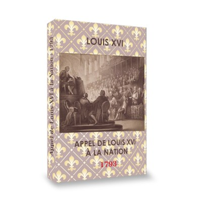 Louis XVI - Appel de Louis XVI à la Nation : 1793