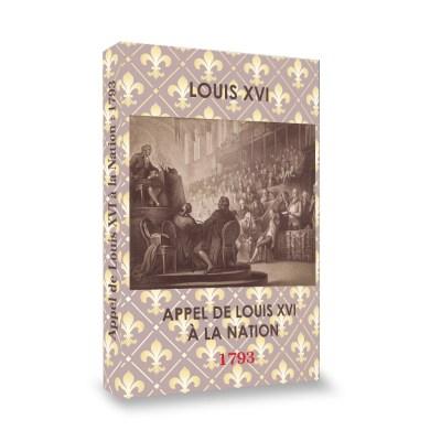 Louis XVI - Appel de Louis XVI à la Nation : 1793