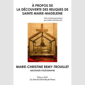 À propos de la découverte des reliques de sainte Marie-Madeleine
