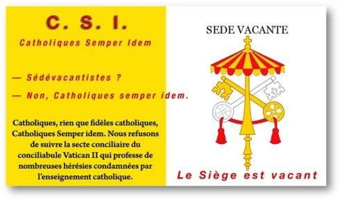 Vatican Sede Vacante — CSI toujours !
