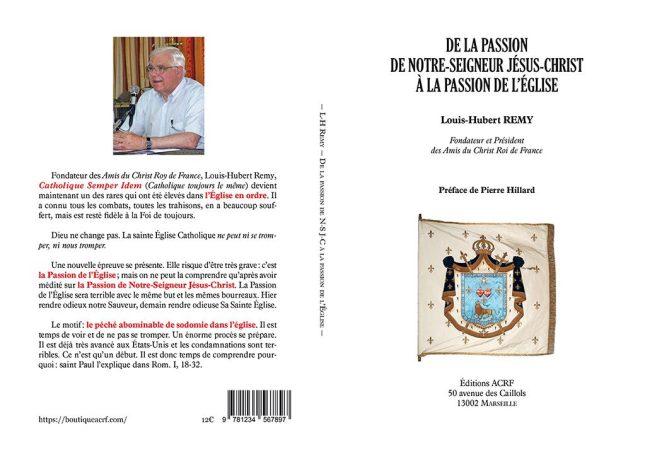 De la Passion de Notre-Seigneur Jésus-Christ à la Passion de l'Église par Louis-Hubert Remy