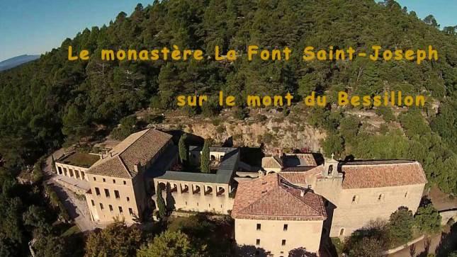 Le Monastère de La Font Saint-Joseph à Cotignac sur le Mont du Bessillon