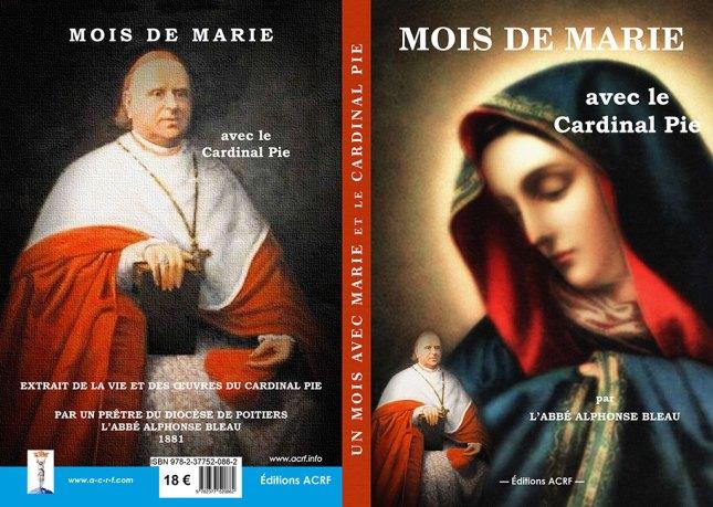 Un Mois avec Marie et le Cardinal Pie