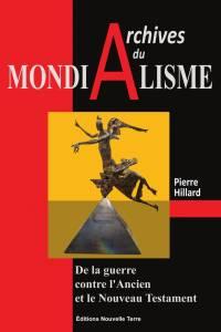 Archives du Mondialisme par Pierre Hillard