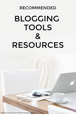 Recommended Blogging Tools by Cattie Coyle Photography