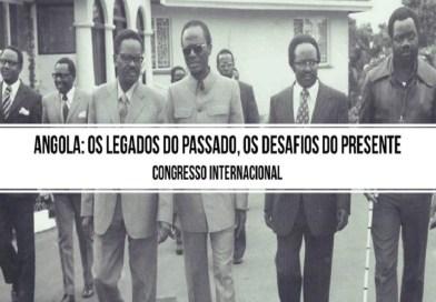 Call for papers | Conferência Internacional Angola: Os legados do passado, os desafios do presente