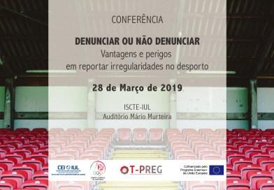 28 MAR | Denunciar ou não denunciar: vantagens e perigos em reportar irregularidades no desporto