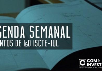 AGENDA SEMANAL DE EVENTOS I&D ISCTE-IUL | 16 – 22 abril