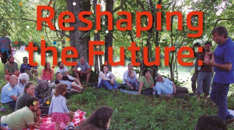 Reshaping the Future: How local communities are catalysing social, economic & ecological transformation in Europe