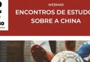 20 JAN | Webinar de Encontros de Estudos sobre a China